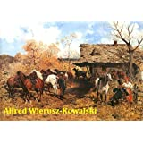 107 Color Paintings of Alfred Wierusz-Kowalski - Polish Munich School Painter (October 11, 1849 - February 16,...