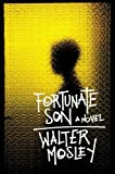 Fortunate Son (0316114715) by Mosley, Walter