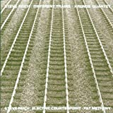 Reich: Different Trains, Electric Counterpoint / Kronos Quartet, Pat Metheny ~ Pat Metheny
