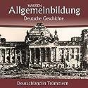 Deutschland in Trümmern (Reihe Allgemeinbildung) Hörbuch von Christoph Kleßmann, Jens Gieseke Gesprochen von: Marina Köhler, Michael Schwarzmaier