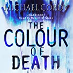 The Colour of Death | Michael Cordy