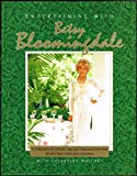 Entertaining With Betsy Bloomingdale: A Collection of Culinary Tips and Treasures from the Worlds Best Hosts and Hostesses