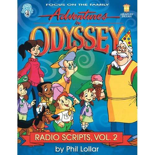 Adventures in Odyssey: Radio Scripts, Volume 2 (Lillenas Drama)