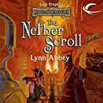 The Nether Scroll: Forgotten Realms: Lost Empires, Book 4 | Lynn Abbey