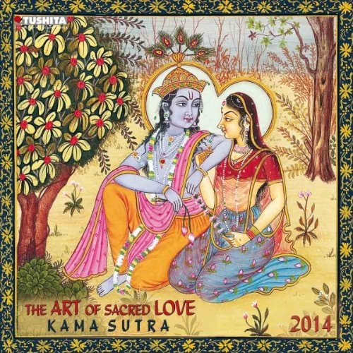 The Art of Love Kama Sutra 2014