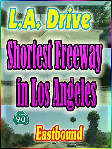 L.A. Drive : Shortest Freeway Marina Freeway~Eastbound (2:23)