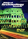 img - for Financing the Colosseum. Surprises At Yattir: Unexpected Evidences of Early Christianity. The Yattir Mosaic: A Visual Journey of Christ. King Hezekiah's Seal Revisited: Small Object Reflects Big Geopolitics. (Biblical Archaeology Review Magazine, July/August 2001. Vol. 27, No. 4) book / textbook / text book