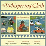 img - for The Whispering Cloth: A Refugee's Story book / textbook / text book