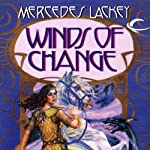 Winds of Change: The Mage Winds, Book 2 (       UNABRIDGED) by Mercedes Lackey Narrated by Karen White