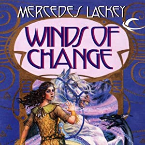 Winds of Change: The Mage Winds, Book 2 | [Mercedes Lackey]