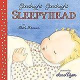 Goodnight Goodnight Sleepyhead Board Book