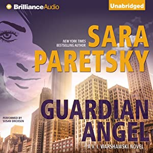 Guardian Angel: V. I. Warshawski, Book 7 | [Sara Paretsky]