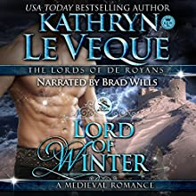 Lord of Winter: Lords of de Royans, Book 2 Audiobook by Kathryn Le Veque Narrated by Brad Wills