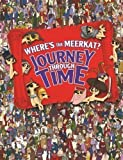 Where's The Meerkat? Journey Through Time by Moran, Paul (2012)