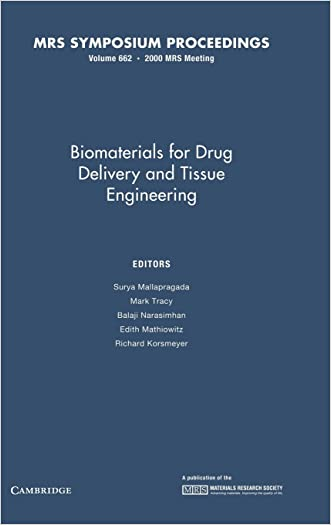 Biomaterials for Drug Delivery and Tissue Engineering: Volume 662 (MRS Proceedings)