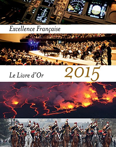 Excellence française : Le livre d'or 2015