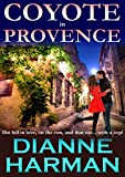 Coyote in Provence (Coyote series Book 2)