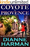 Coyote in Provence (Coyote series Boo...