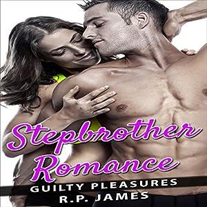 Romance: Stepbrother Romance: Guilty Pleasures Audiobook