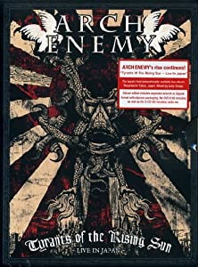 Arch Enemy - Tyrants of the Rising Sun - Live in Japan [Édition Limitée]