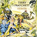 Strata (       UNABRIDGED) by Terry Pratchett Narrated by Stephen Briggs