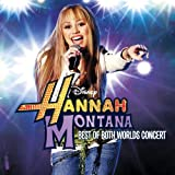 Hannah Montana/Miley Cyrus: Best of Both Worlds in Concert