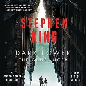 The Gunslinger: The Dark Tower, Book 1 Hörbuch von Stephen King Gesprochen von: George Guidall