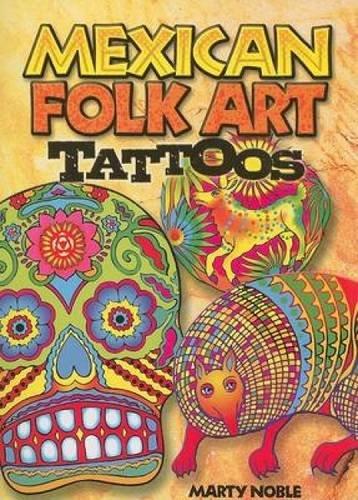 Mexican Folk Art Tattoos (Dover Tattoos)