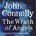 The Wrath of Angels Audiobook by John Connolly Narrated by Jeff Harding