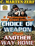 img - for Best Seller Action Thriller Package - Weapon of choice & Another way home book / textbook / text book