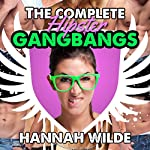 The Complete Hipster Gangbangs | Hannah Wilde