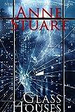 Glass Houses (Anne Stuart's Bad Boys Book 2) (English Edition)