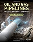 Oil and Gas Pipelines: Integrity and...