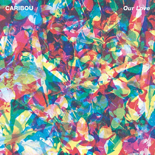 Original album cover of Our Love by Caribou