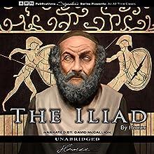 The Iliad (       UNABRIDGED) by Homer Narrated by David McCallion