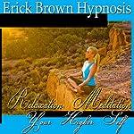 Access Your Higher Self: Relaxation Meditation, Spirit Guide, Hypnosis Self Help, Binaural Beats Nlp |  Erick Brown Hypnosis