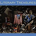 Literary Treasures: Great Short Stories by Acclaimed Writers (       UNABRIDGED) by Anton Chekhov, Fyodor Dostoyevsky, Joseph Conrad, Charles Dickens, Alexandre Dumas, Arthur Conan Doyle, Mark Twain Narrated by Cathy Dobson