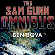 The Sam Gunn Omnibus Audiobook by Ben Bova Narrated by Richard Brewer, Emily Janice Card, Gabrielle de Cuir, Stephen Hoye, Hillary Huber, Don Leslie, Moria Quirk, Stefan Rudnicki