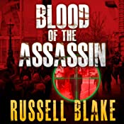 Blood of the Assassin: Assassin Series, Book 4 | Russell Blake