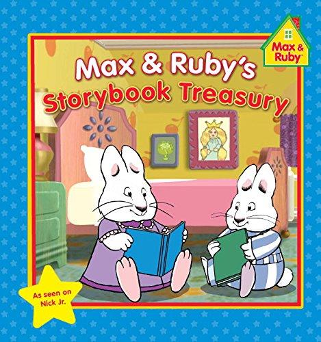 Max & Ruby's Storybook Treasury (Max and Ruby)