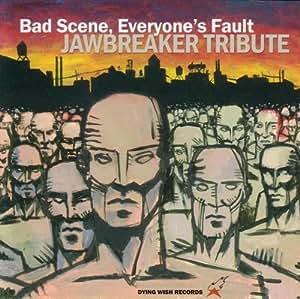 Jawbreaker Tribute-Bad Scene