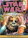 A Forest Apart: Star Wars (Short Story) (Star Wars - Legends)