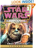 A Forest Apart: Star Wars (Short Story) (Star Wars - Legends)