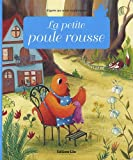 Minicontes classiques : La petite poule rousse - D�s 3 ans