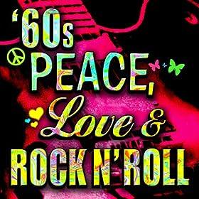 Peace, Love, & Rock N' Roll