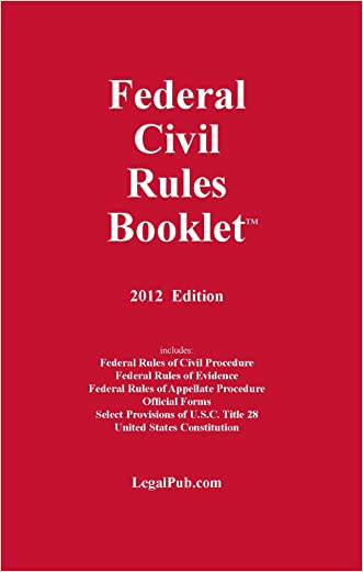 2012 Federal Civil Rules Booklet (For Use With All Civil Procedure Casebooks)