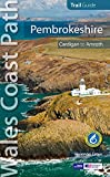 Vivienne Crow Pembrokeshire : Wales Coast Path Official Guide (Cardigan to Amroth)