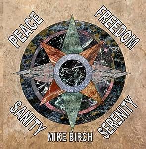 Peace Freedom Sanity Serenity