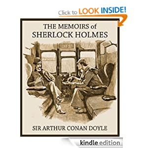 THE MEMOIRS OF SHERLOCK HOLMES (illustrated, complete, and unabridged with the original illustrations)
