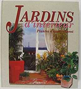 Jardins d 39 interieur plantes d 39 appartement 9783907499375 for Plantes dinterieur
